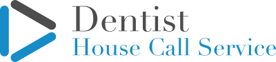 Dentist House Call Service